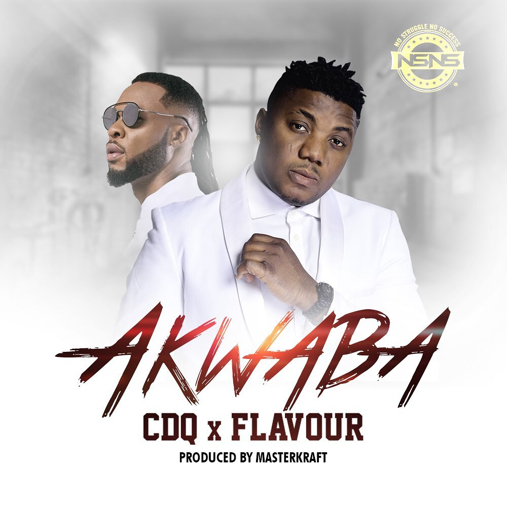 CDQ ft. Flavour – Akwaba