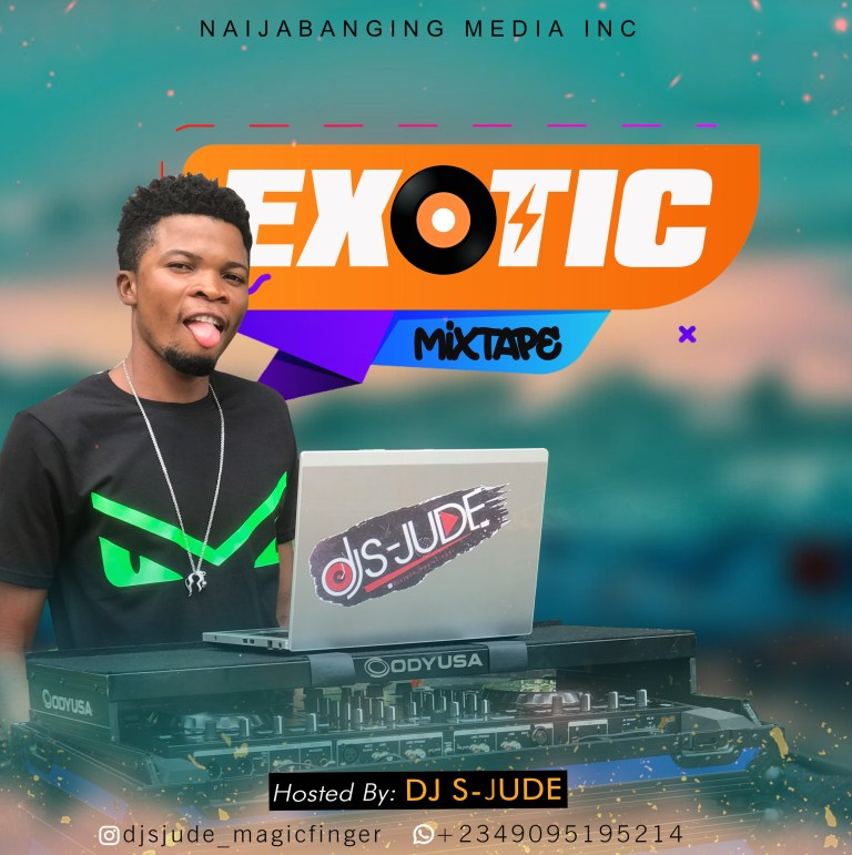 Dj S-Jude Exotic Mixtape