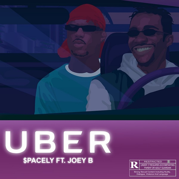 $pacely ft. Joey B – Uber
