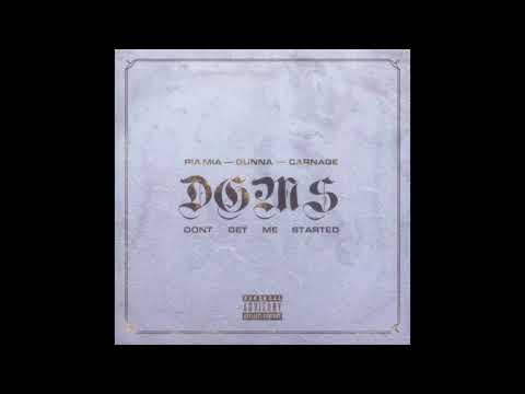 Pia Mia – Don't Get Me Started ft. Gunna & Carnage