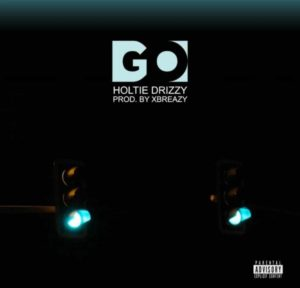 Holtie Drizzy - GO