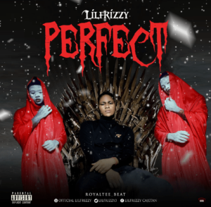 Lil Frizzy – Perfect