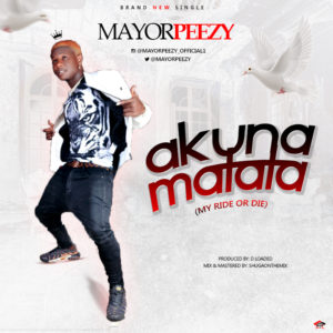 Mayor Peezy – Akunamatata
