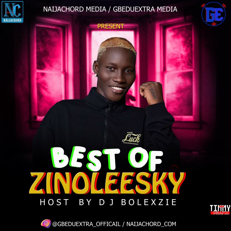 Dj Bolexzie – Best Of Zinoleesky