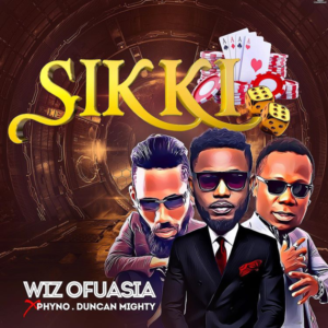 Wizboyy Ft. Phyno & Duncan Mighty – Sikki