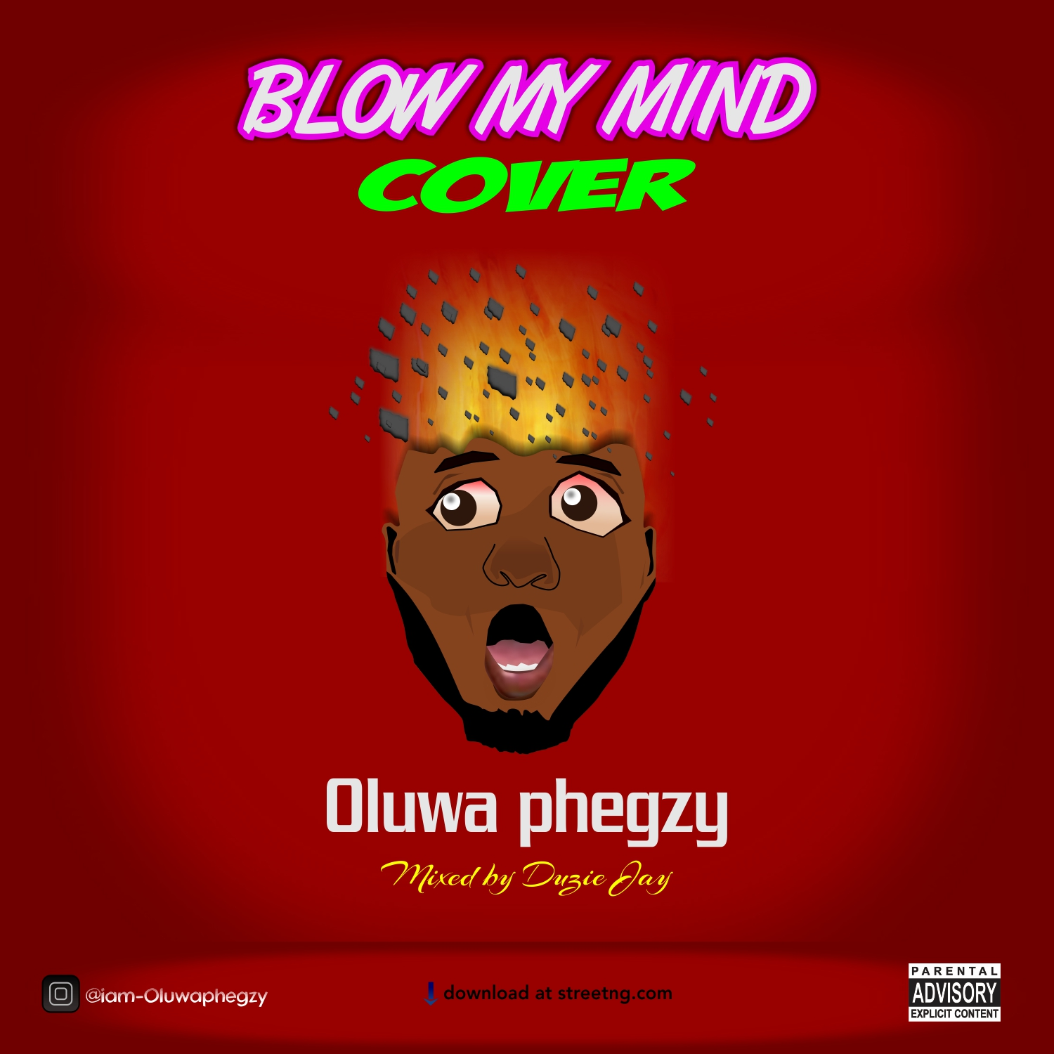 Oluwa Phegzy – Blow My Mind (Cover)