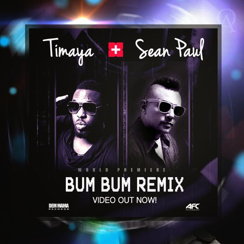 Timaya – Bum Bum (Remix) ft. Sean Paul