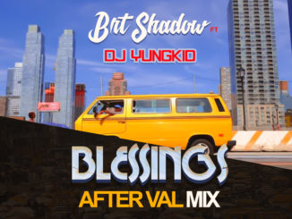 DJ Yungkid ft Brt Shadow – Blessings After Val