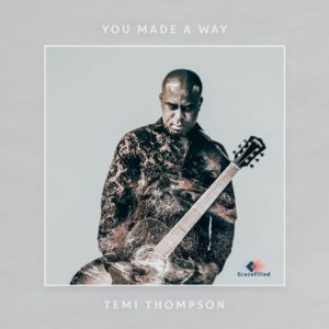 Gospel Singer Temi Thompson Set To Release (You Made A Way )
