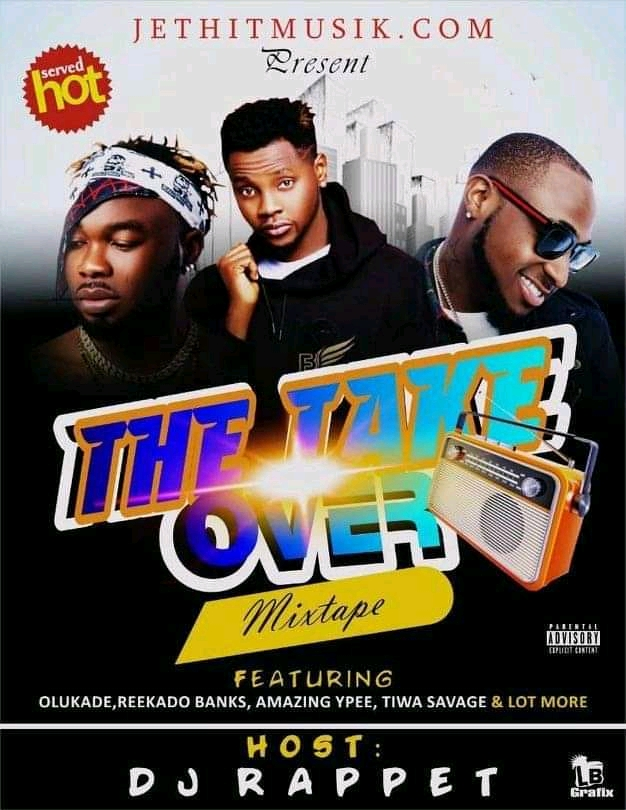 DJ Rappet – The Take Over Mix