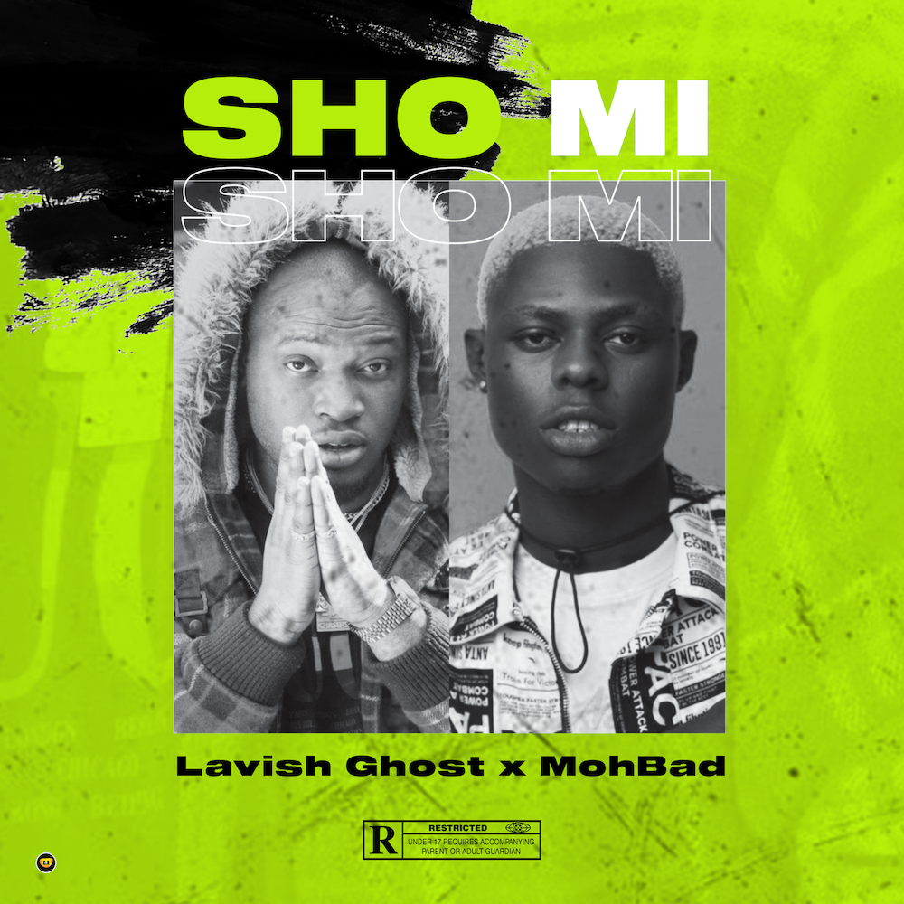 Lavish Ghost ft Mohbad - Sho Mi (prod by Aibrid)