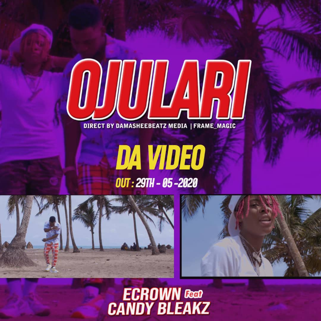 Ecrown ft. Candy Bleakz – Ojulari