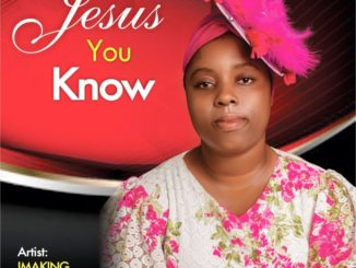 ImaKing – Jesus You Know (prod. by DJ3)