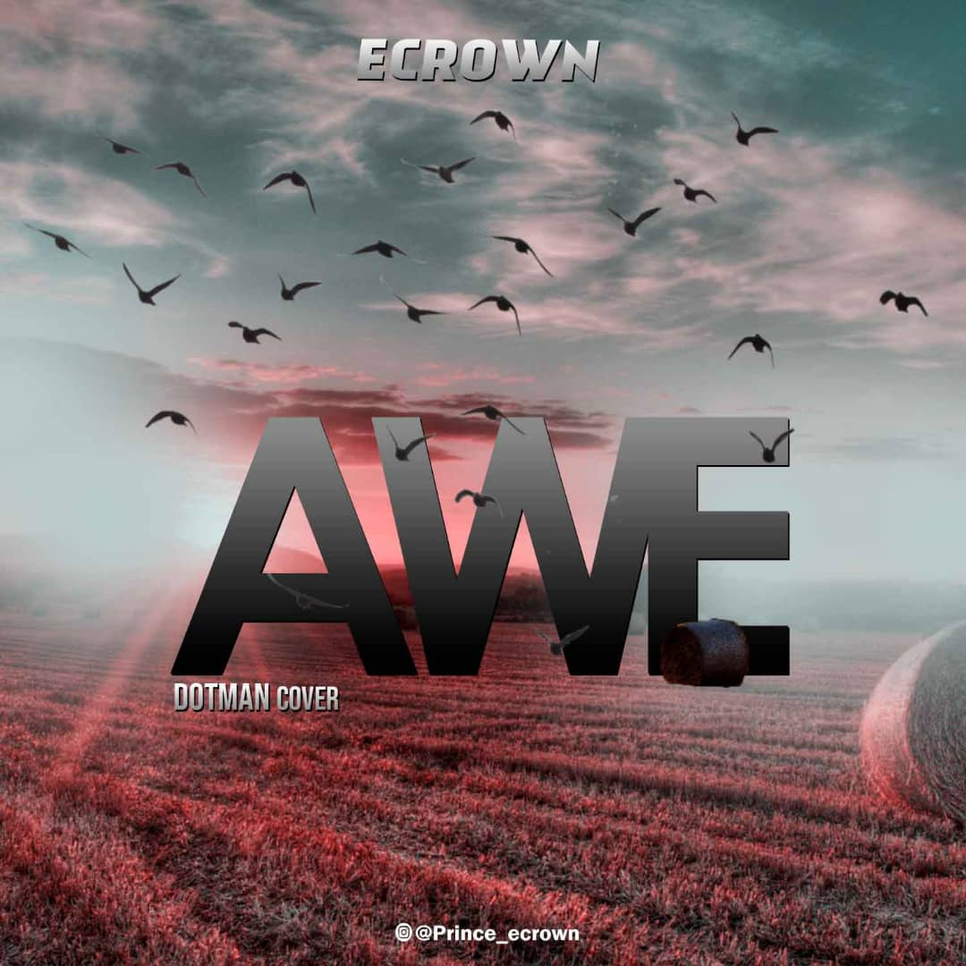 Ecrown - Awe (Dotman Cover)