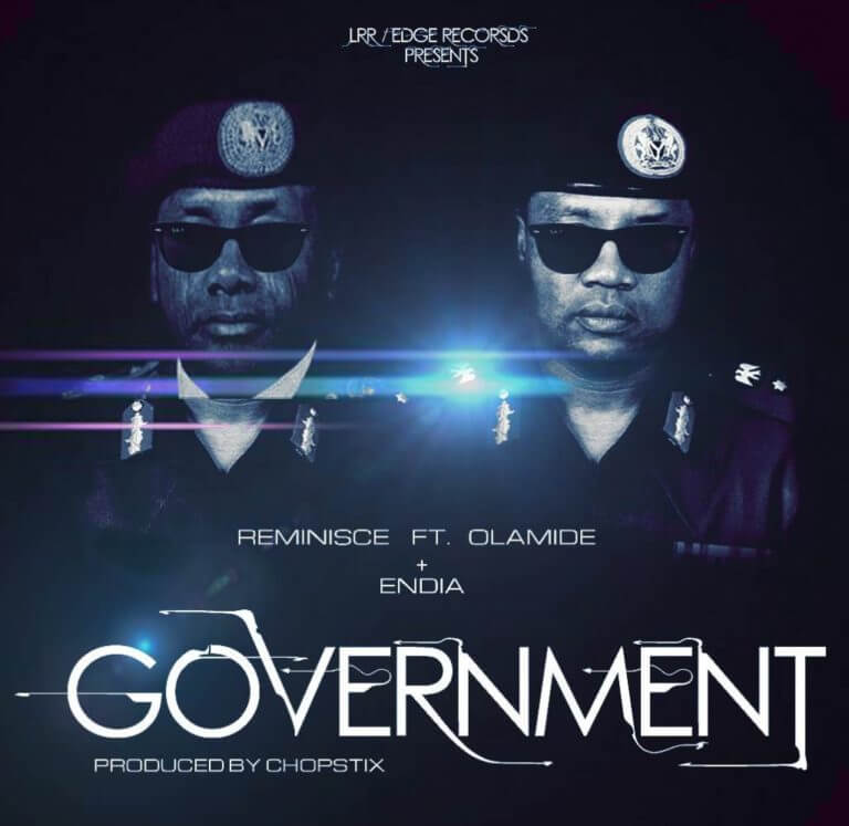 Reminisce Ft. Olamide - Government